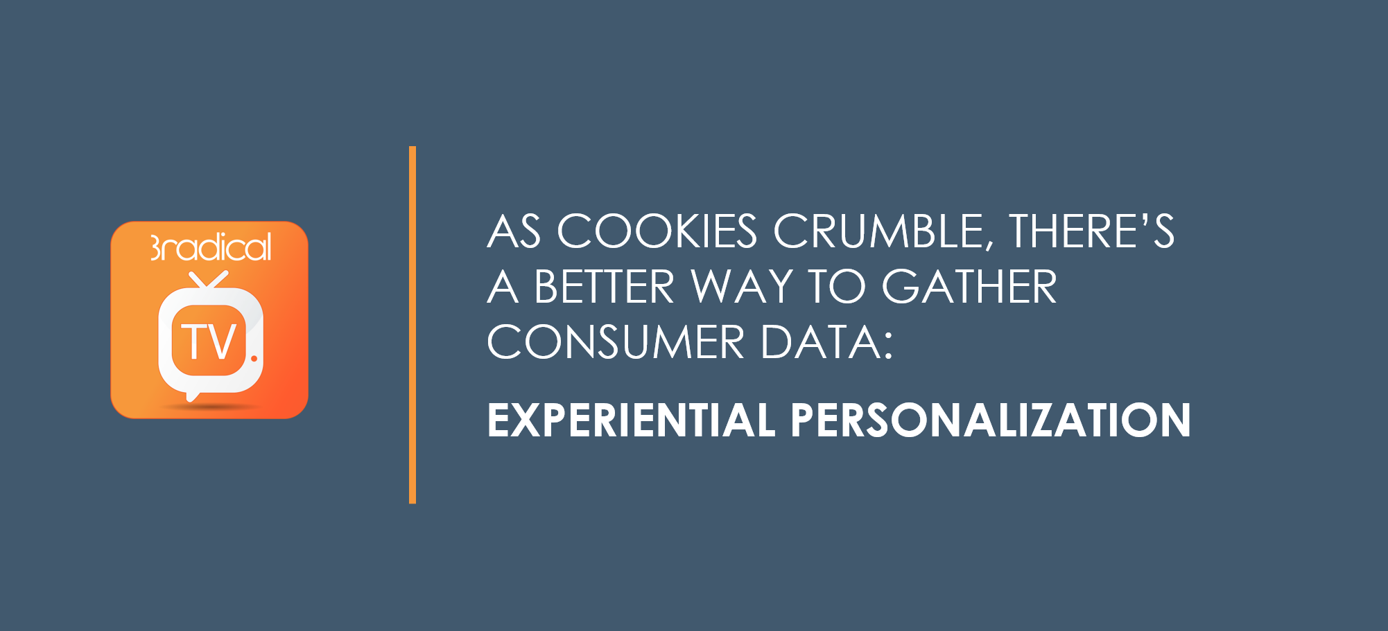 Experiential Personalization – the better way to gather consumer data